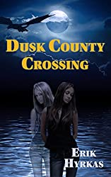 Dusk County Crossing (Rifts Book 1)