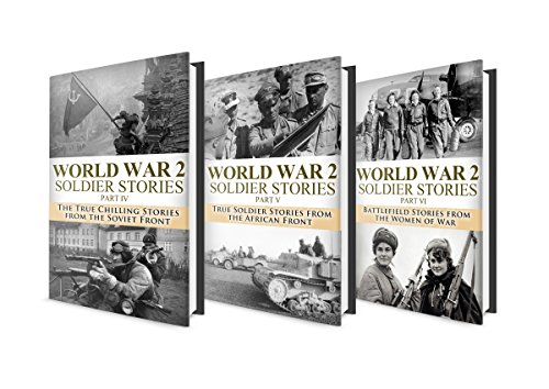 World War 2 BOX SET #7: WW2 Soldier Stories Part 4,5 & 6