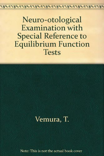 Neuro-otological Examination with Special Reference to Equilibrium Function Tests