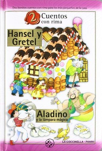 HANSEL Y GRETEL/ALADINO Y LAMPARA MAGICA (2 CUENTOS CON RIMA