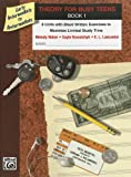 Theory for Busy Teens, Bk 1, Melody Bober and Gayle Kowalchyk, 073908240X