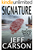 Signature: A David Wolf Mystery (David Wolf Mystery Thriller Series Book 9)