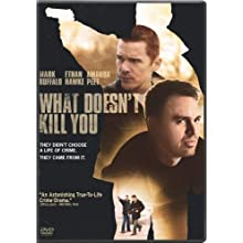 What Doesn't Kill You (2008)