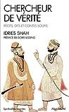 Chercheur de vérite - récits, dits et contes soufis