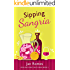 Sipping Sangria (Wine and Sweat Pants Series Book 2)