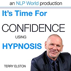 It's Time For Confidence With Terry Elston