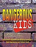 Dangerous Kids, Michael Sterba and Jerry Davis, 1889322318