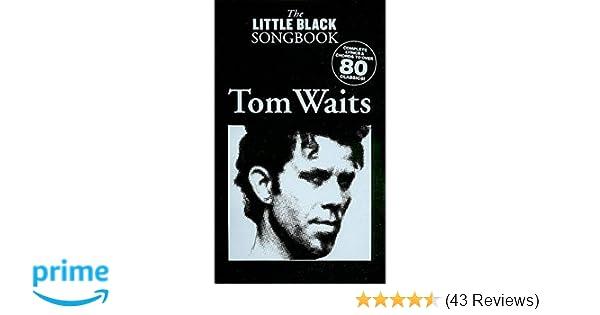 Amazon Tom Waits The Little Black Songbook Chordslyrics