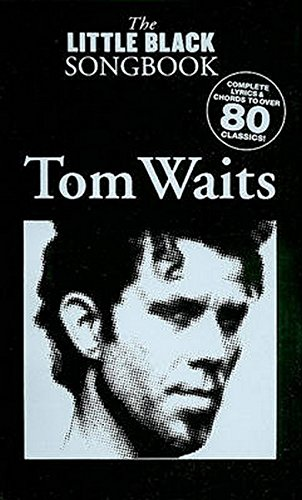 Tom Waits - The Little Black Songbook: Chords/Lyrics