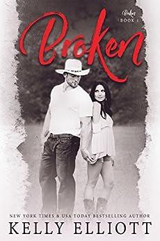 Broken by [Elliott, Kelly]