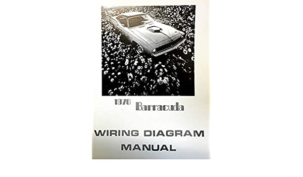 1970 PLYMOUTH BARRACUDA FACTORY ELECTRICAL WIRING DIAGRAMS ... on