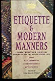 img - for Debrett's Etiquette & Modern Manners: Correct Behaviour for Every Sphere of Social and Business Life : Dress, Table Manners, Correspondence, Enterta (Debrett's guides) book / textbook / text book
