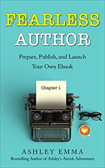 Amazon.com: Fearless Author: Prepare, Publish and Launch ...