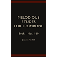Melodious Etudes for Trombone - Book 1: Nos. 1-60 book cover