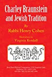 Charley Braunstein and Jewish Tradition, Henry Cohen, 1436354285