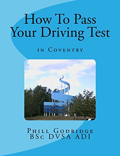 How To Pass Your Driving Test: In Coventry
