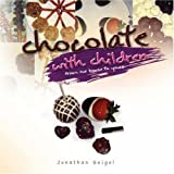 Chocolate with Children, Jonathan Seigel, 1436312949
