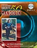 Steve Kaufman's Favorite 50 Mandolin, Tunes A-F, Steve Kaufman, 0786675365