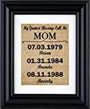 """""""My Greatest Blessings Call Me - Mom"""" - Mom Gift from kids, Personalised Gift for mom, Mothers day burlap gifts, gift from children- burlap print-2B(Frame not included)"""