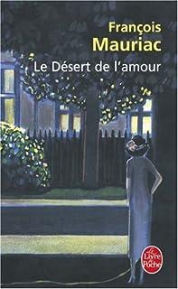 Le désert de l'amour, Mauriac, François