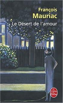 Le Désert de l'amour par Mauriac
