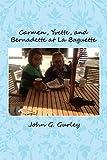 img - for Carmen, Yvette, and Bernadette at La Baguette book / textbook / text book