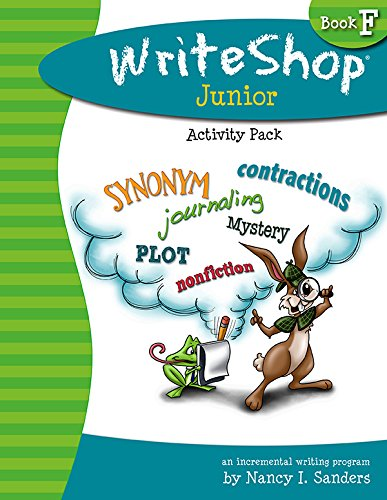 Write Shop Junior Activity Pack - Book F WriteShop: An Incremental Writing Program ()