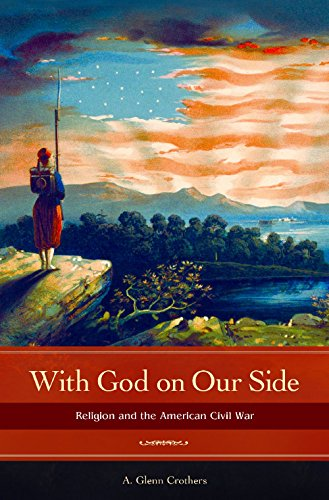 With God on Our Side: Religion and the American Civil War