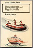 Hovercraft and Hydrofoils in Color, Roy McLeavy, 0668041056