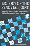 Biology of the Synovial Joint, David B. Archer, 905702327X