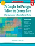img - for 25 Complex Text Passages to Meet the Common Core: Literature and Informational Texts: Grade 4 book / textbook / text book