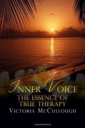 Read Online Inner Voice: The Essence of True Therapy pdf epub