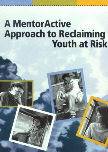 A MentorActive Approach to Reclaiming Youth at Risk