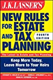 img - for JK Lasser's New Rules for Estate and Tax Planning by Stewart H. Welch III (2011-11-08) book / textbook / text book
