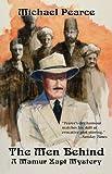 The Men Behind (Mamur Zapt Mysteries)