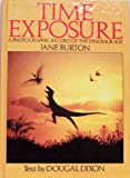 Time Exposure, Jane Burton and Dougal Dixon, 082530217X