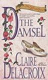 The Damsel, Claire Delacroix, 0440225884