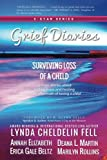 img - for Grief Diaries: Loss of a Child book / textbook / text book
