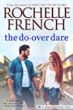 The Do-Over Dare (Meadowview Heat Book 4)