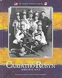 Carpatho-Rusyn Americans, Paul R. Magocsi, 0877548668