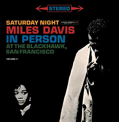 Miles Davis - In Person Saturday Night At The Blackhawk, Complete by Sony Legacy