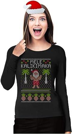 Mele Kalikimaka Hawaiian Santa Themed Ugly Christmas Sweater Long Sleeve T-Shirt