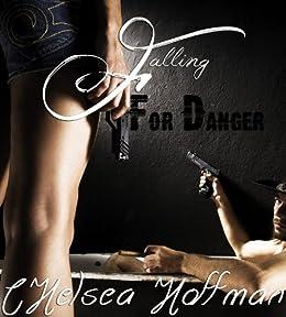 Falling for Danger by [Hoffman, Chelsea]