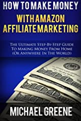 Want to make money online by simply recommending products on Amazon.com?Inside this book you'll learn how to make money with Amazon's affiliate program - Amazon Associates. With these step-by-step instructions, you'll have the potential of ea...