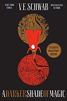 A Darker Shade of Magic: A Novel (Shades of Magic) Kindle Edition by V. E. Schwab