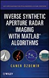 Inverse Synthetic Aperture Radar Imaging With MATLAB