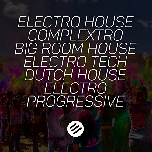 Electro House Battle #46 - Who Is the Best in the Genre Complextro, Big Room House, Electro Tech, Dutch, Electro Progressive (Best In Progressive House)