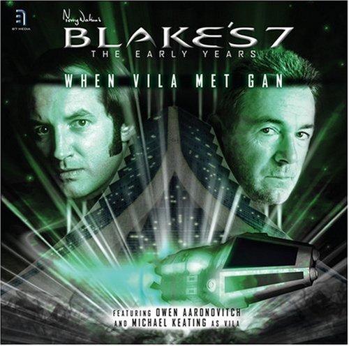 Blake's 7 Early Years When Vila Met Gan 1 (Pt. 1) ebook
