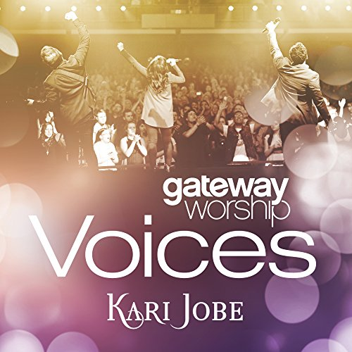 Gateway Worship Voices (feat. ...