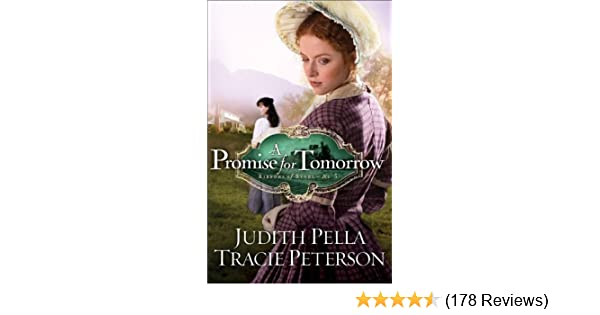 A Promise For Tomorrow Ribbons Of Steel Book 3 Kindle Edition